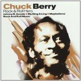 Chuck Berry - Rock & Roll Hero