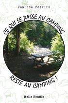 Boek cover Ce qui se passe au camping reste au camping! van Vanessa Poirier
