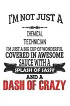 I'm Not Just A Chemical Technician