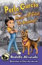 Perla Garcia and the Mystery of El Cucuy, the Boogieman