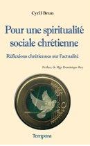 Pour une spiritualité sociale chrétienne
