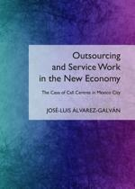 Outsourcing and Service Work in the New Economy