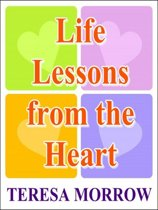 Life Lessons from the Heart