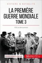 La Première Guerre mondiale (Tome 3)