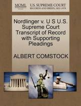 Nordlinger V. U S U.S. Supreme Court Transcript of Record with Supporting Pleadings