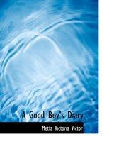 A Good Boy's Diary