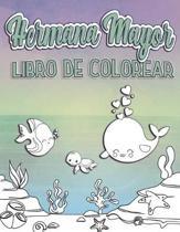 Hermama Mayor Libro De Colorear