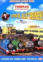 Thomas De Stoomtrein - Attentie, Alle Treinen