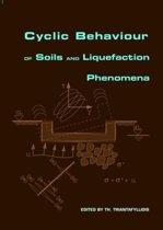 Cyclic Behaviour of Soils and Liquefaction Phenomena