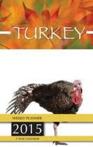 Turkey Weekly Planner 2015