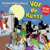 Sinterklaasfeest Met VOF De Kunst - Deel 2