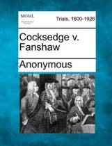 Cocksedge V. Fanshaw