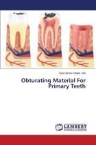 Obturating Material for Primary Teeth