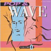 Pop & Wave, Vol. 4