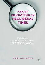 Adult Education in Neoliberal Times