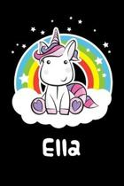 Ella: Personalized Name Notebook Blank Journal For Girls Or Women With Unicorn