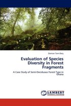 Evaluation of Species Diversity in Forest Fragments