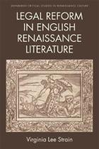 Legal Reform in English Renaissance Literature