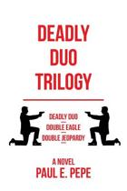 Deadly Duo Trilogy