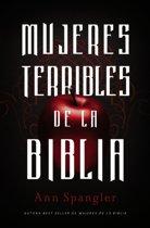 Mujeres Terribles de la Biblia