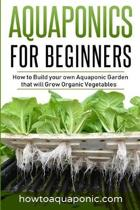 Aquaponics for Beginners