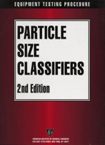 AIChE Equipment Testing Procedure - Particle Size Classifiers