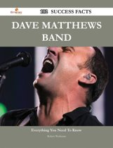 Dave Matthews Band 102 Success Facts - Everything you need to know about Dave Matthews Band