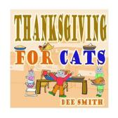 Thanksgiving for Cats