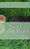 That Dark Part