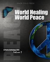 World Healing World Peace Volume I