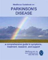 Medifocus Guidebook On: Parkinson's Disease