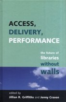 Access, Delivery, Performance