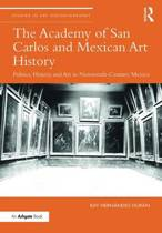 The Academy of San Carlos and Mexican Art History