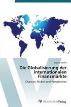 Die Globalisierung Der Internationalen Finanzmarkte