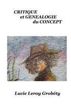Critique Et G n alogie Du Concept