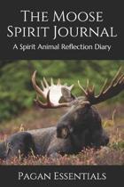 The Moose Spirit Journal