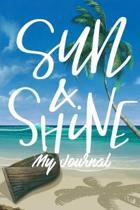 Sun & Shine My Journal