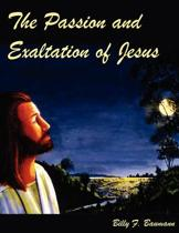 The Passion and Exaltation of Jesus