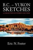 B.C. - Yukon Sketches