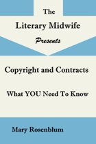 Rights and Contracts; What YOU Need to Know About Copyright, Rights, ISBNs, and Contracts