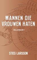 Boek cover Millennium 1 - Mannen die vrouwen haten van Stieg Larsson (Paperback)