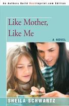 Like Mother, Like Me