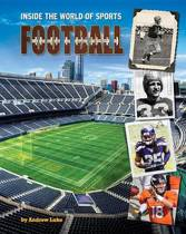 Football - Gridiron - Inside The World of Sports