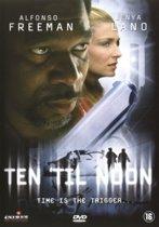 Ten 'til Noon (MB)