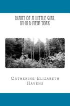 Diary of a Little Girl in Old New York