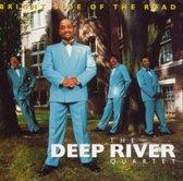 Deep River Quartet - Bright Side Of The Road
