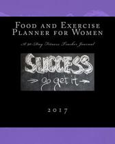 Food and Exercise Planner for Women 2017
