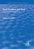 Post-Fordism and Skill