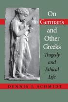On Germans and Other Greeks