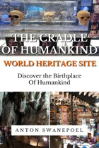 The Cradle of Humankind World Heritage Site